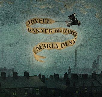 Maria Dunn - Joyful Banner Blazing Cover (Med)